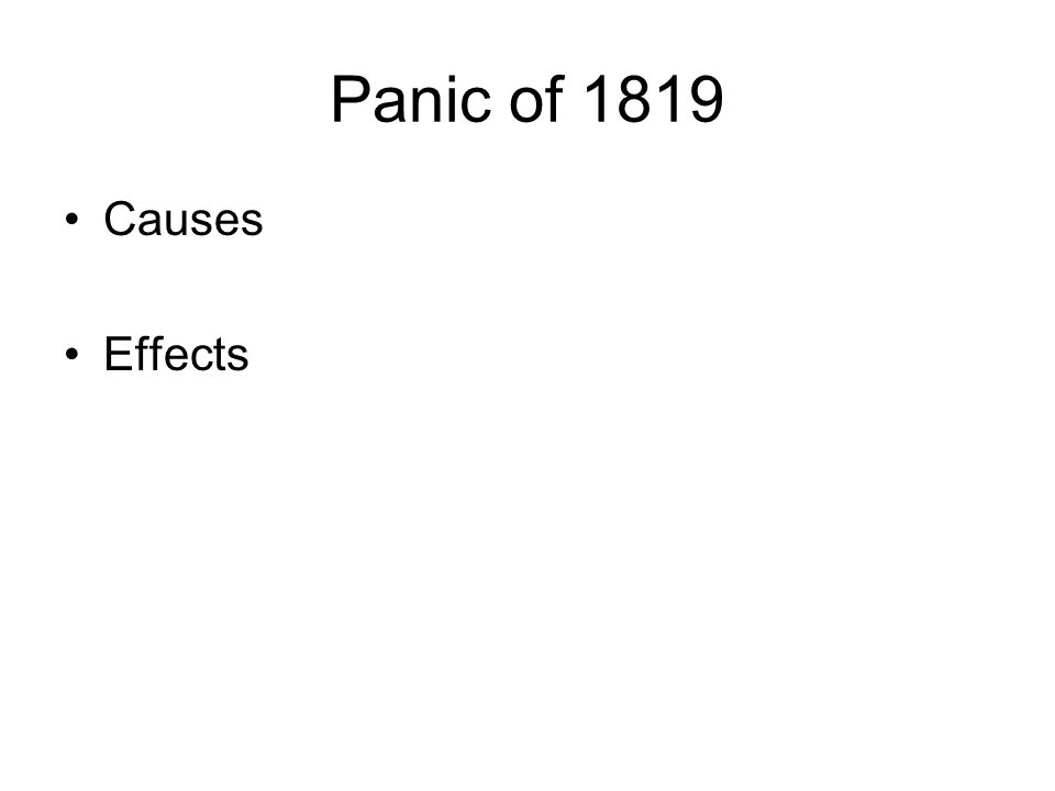 Panic of 1819 Causes Effects