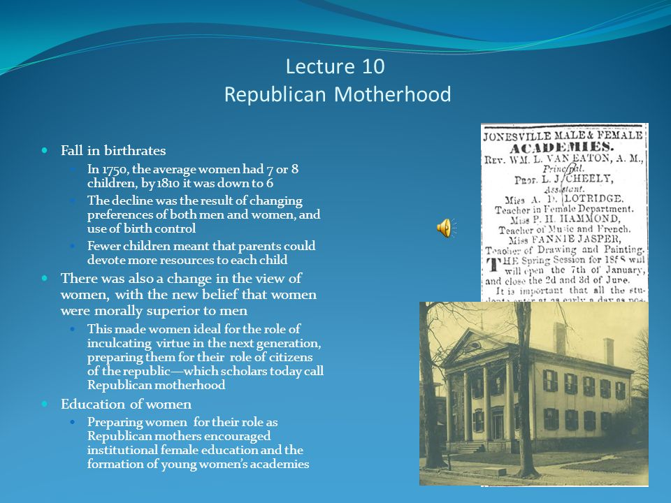 Lecture 10 Developing Republican Marriage Just as hierarchy came under attack in the Early Republic so did patriarchy Part of this trend was simply due to the weakening hold of parents over children due to growing land scarcity Rise of Companionate Marriage Under the influence of early 19 th -century European romanticism, feelings became more important in the discernment of truth than the rationality of the Enlightenment Increasingly, young people followed their hearts in deciding who to marry rather than the rational arrangements of their parents The role of parents shifted from dictators to protector trying to save their children from the consequences of their actions, although with love based marriages parents and the government were increasingly inclined not to intervene Divorce did become a bit easier, but was still difficult in a society and marriages that remained dominated by men