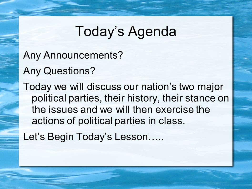 Political Parties Today's Standard GC.25 Analyze the origin, development, and role of political parties.