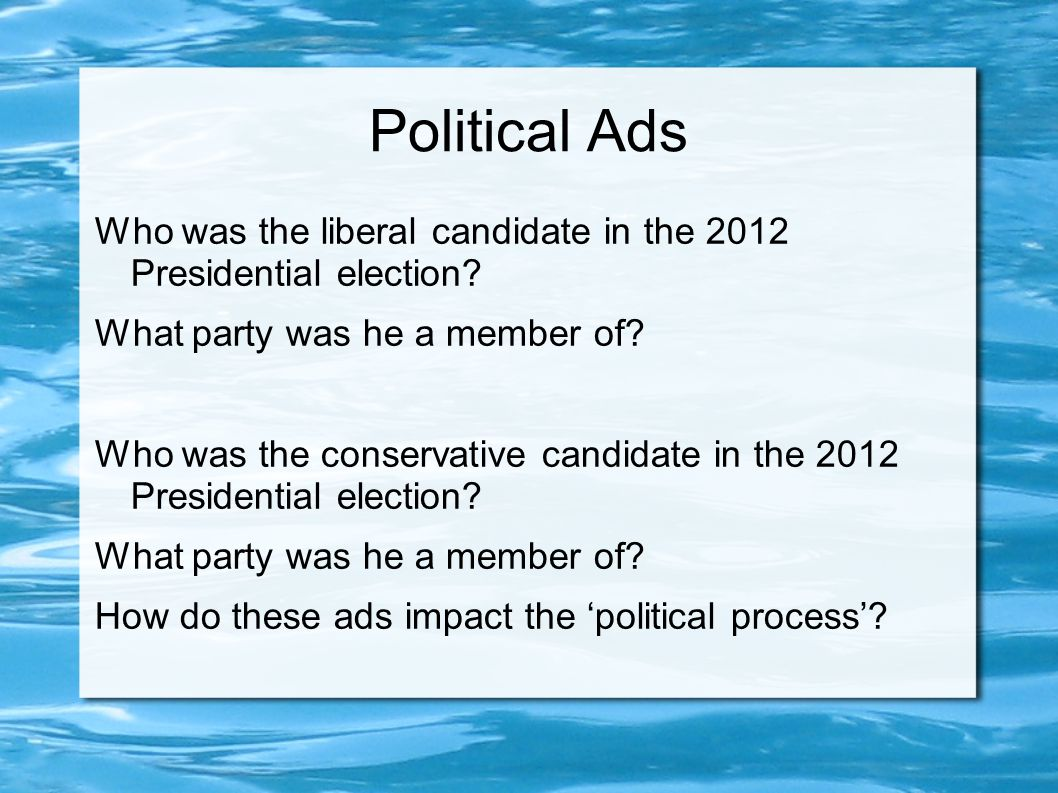 Political Ads Who was the liberal candidate in the 2012 Presidential election.