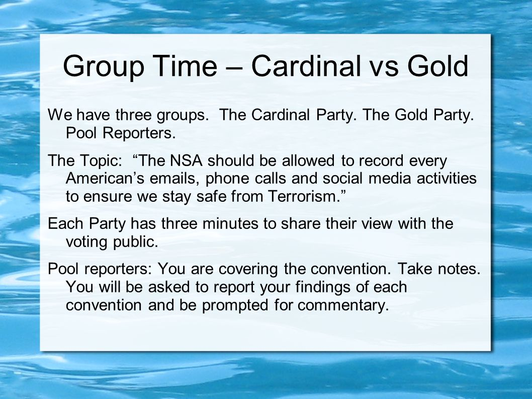 Group Time – Cardinal vs Gold We have three groups.