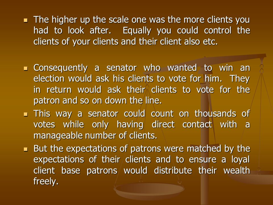 The higher up the scale one was the more clients you had to look after.