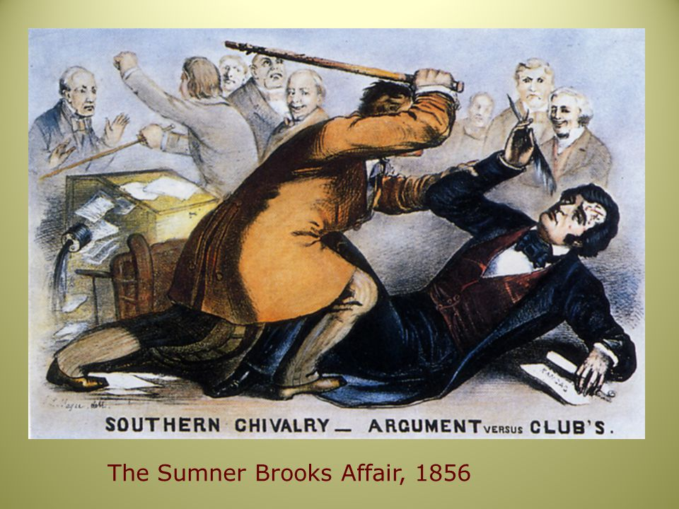 The Sumner Brooks Affair, 1856