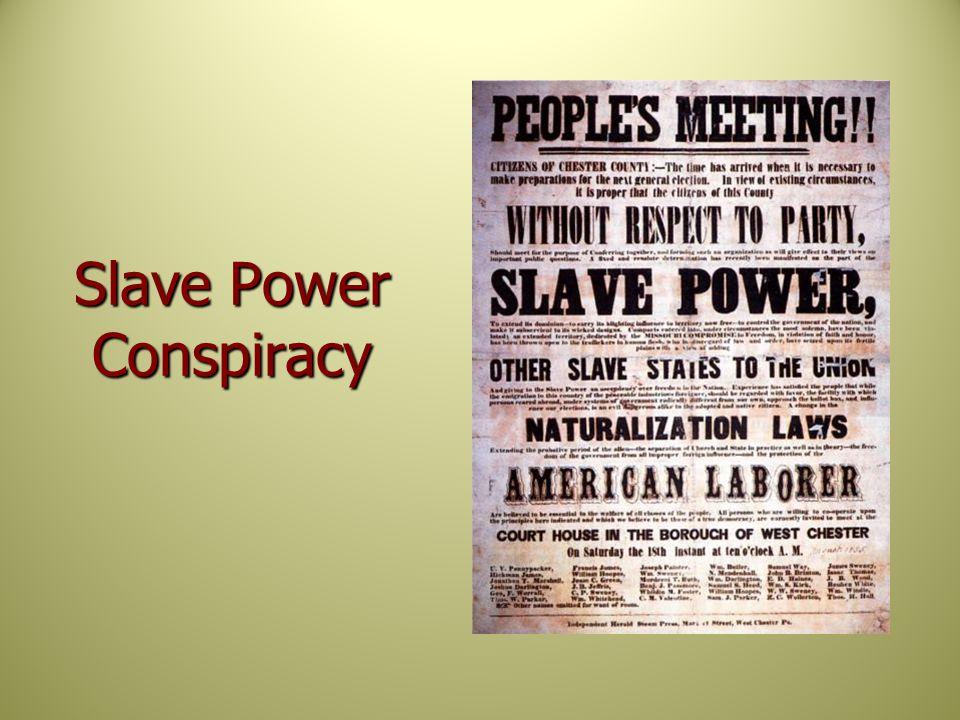 Slave Power Conspiracy