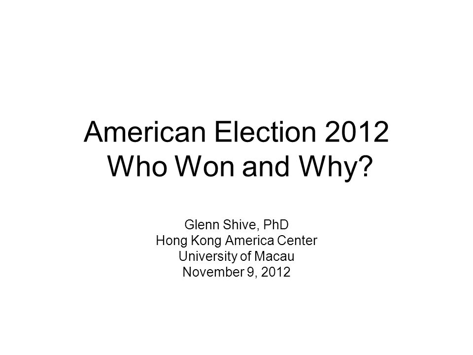 American Election 2012 Who Won and Why.