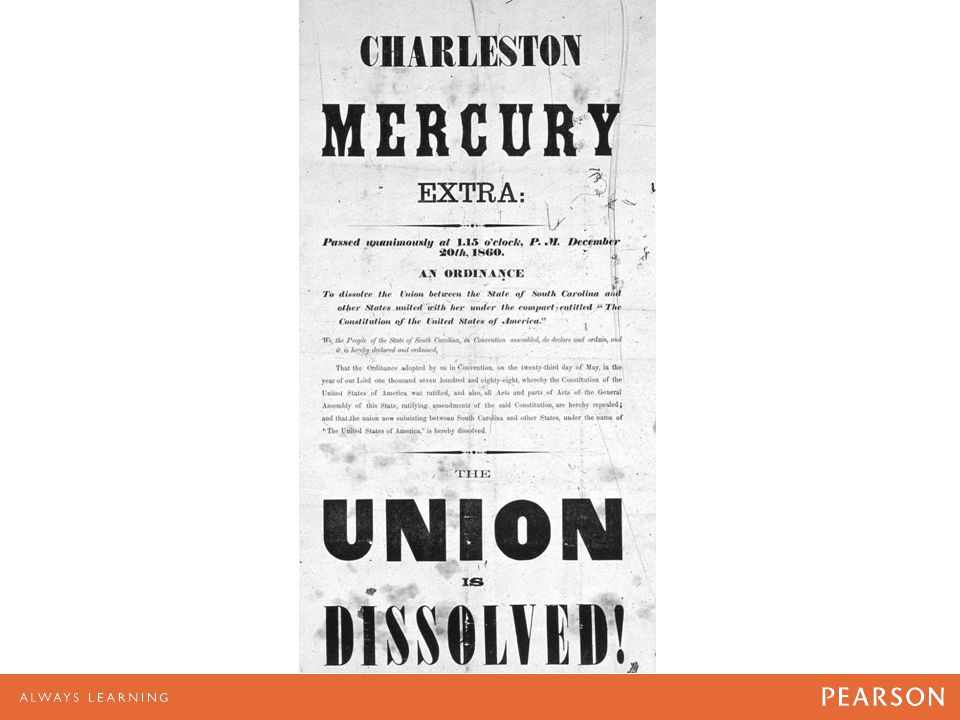 This special edition of the Charleston Mercury was issued on December 20, 1860, the day South Carolina voted to secede from the Union.