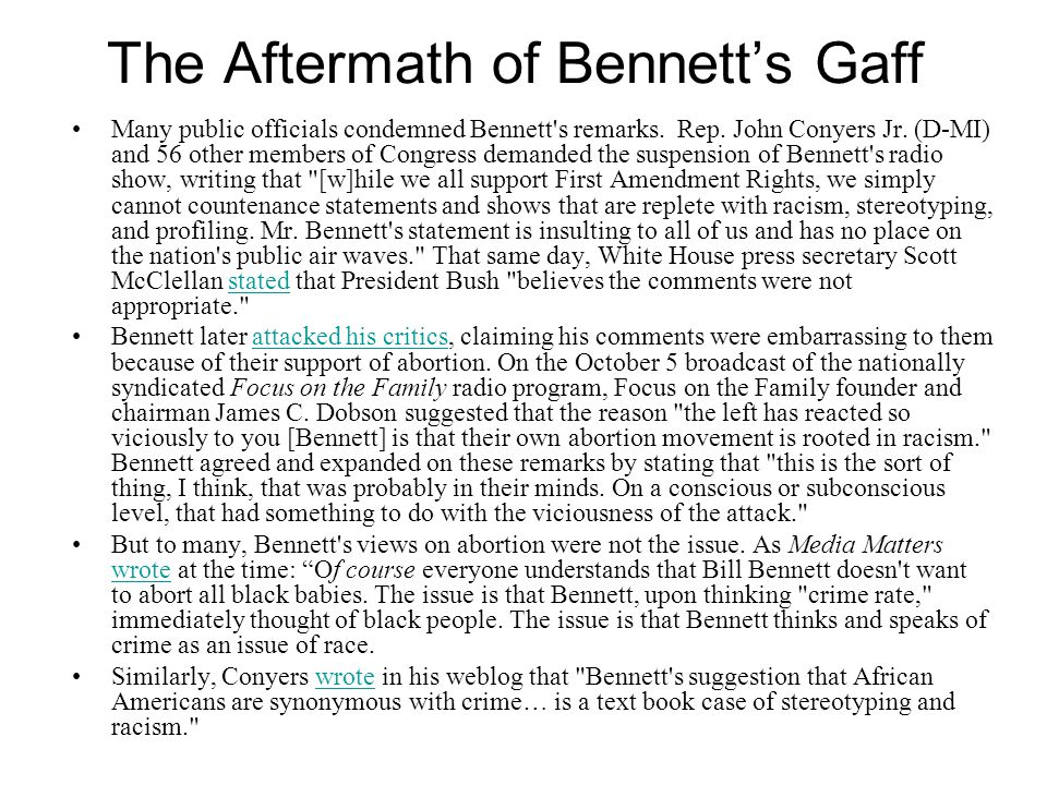 The Aftermath of Bennett's Gaff Many public officials condemned Bennett s remarks.