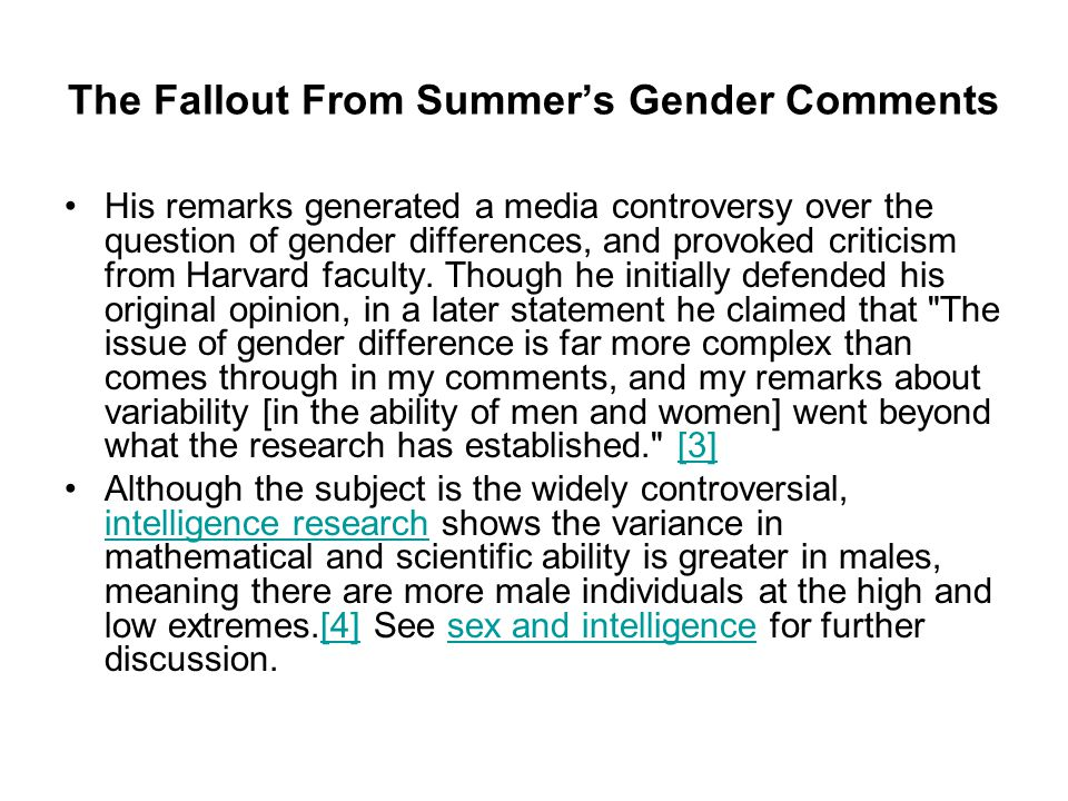 The Fallout From Summer's Gender Comments His remarks generated a media controversy over the question of gender differences, and provoked criticism from Harvard faculty.