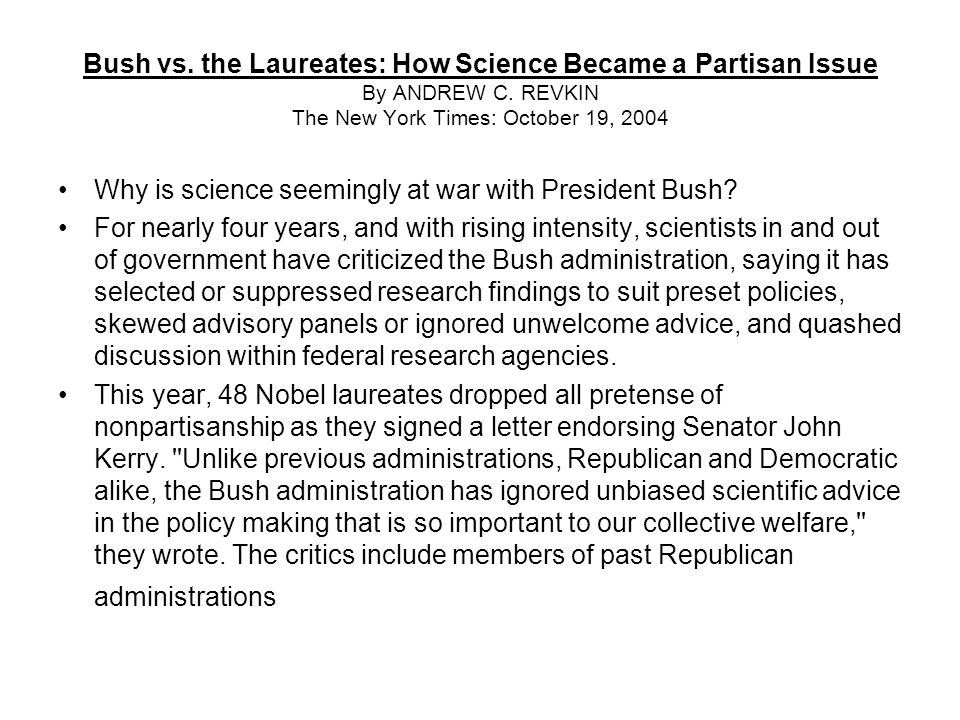 Bush vs. the Laureates: How Science Became a Partisan Issue By ANDREW C.