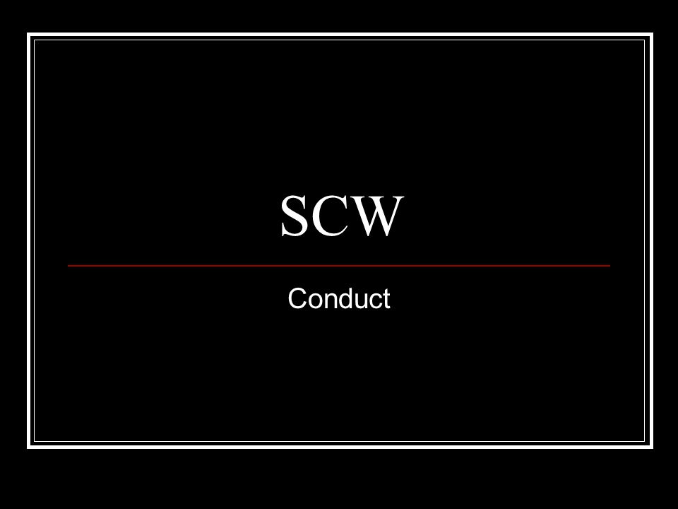 SCW Conduct