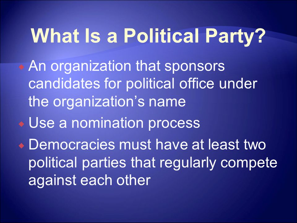 The American Two-Party System  While two parties dominant, third parties make contributions also  Third parties usually one of four types:  Bolter parties  Farmer-labor parties  Parties of ideological protest  Single-issue parties