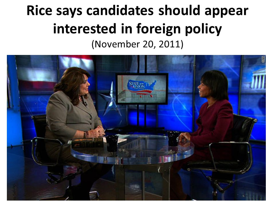 Rice says candidates should appear interested in foreign policy (November 20, 2011)