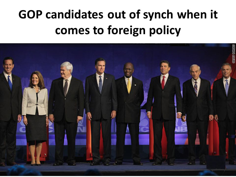 GOP candidates out of synch when it comes to foreign policy