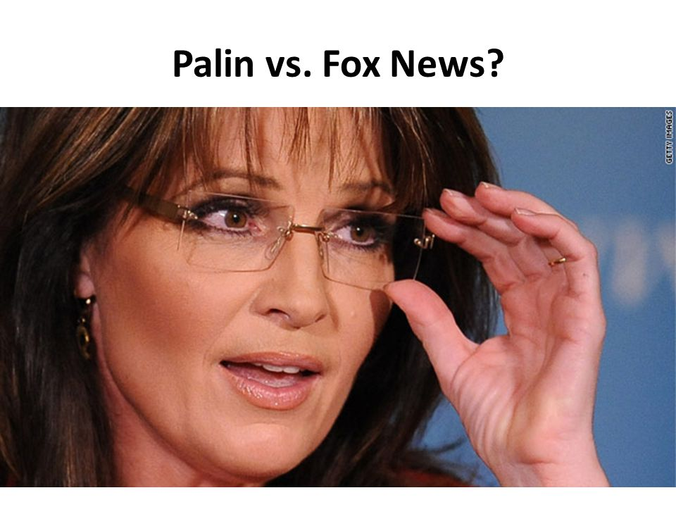 Palin vs. Fox News