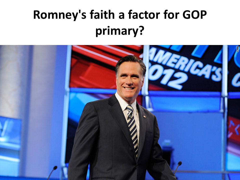 Romney s faith a factor for GOP primary