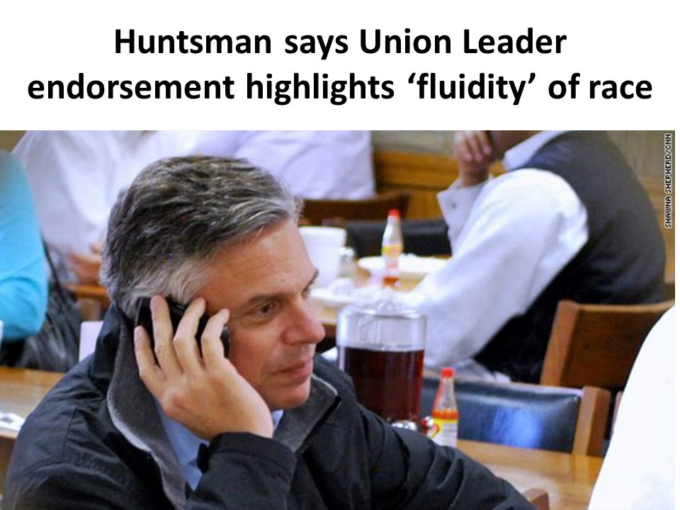 Huntsman says Union Leader endorsement highlights 'fluidity' of race