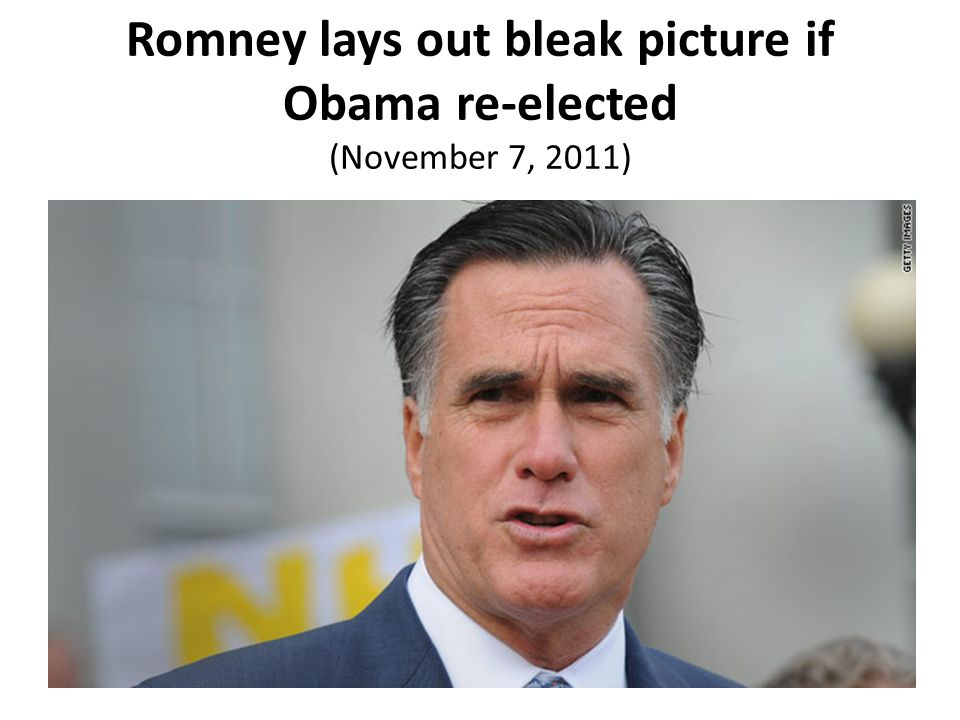 Romney lays out bleak picture if Obama re-elected (November 7, 2011)