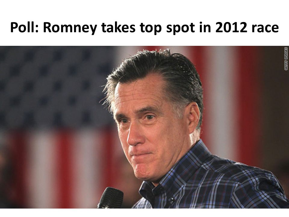 Poll: Romney takes top spot in 2012 race