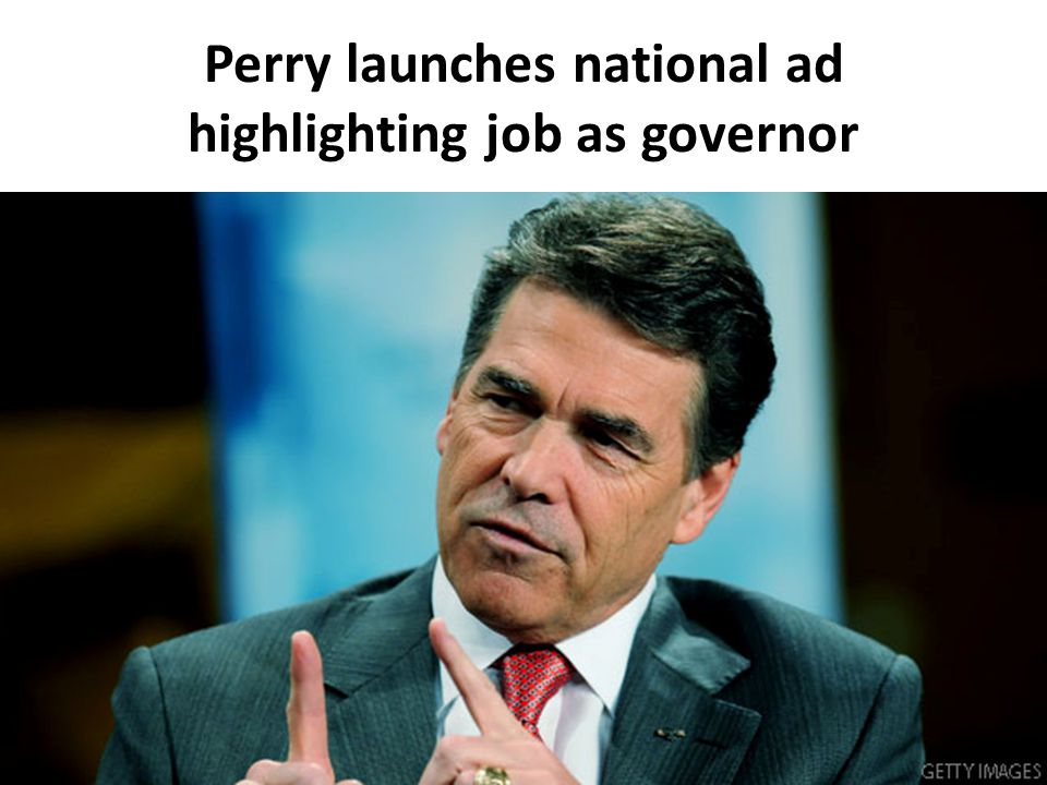 Perry launches national ad highlighting job as governor