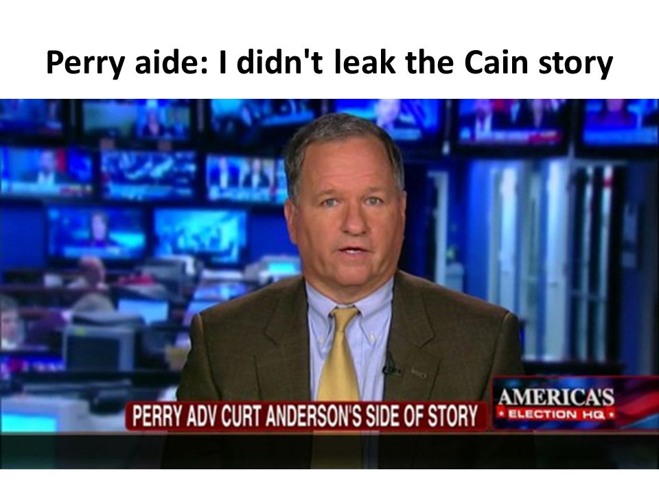 Perry aide: I didn't leak the Cain story