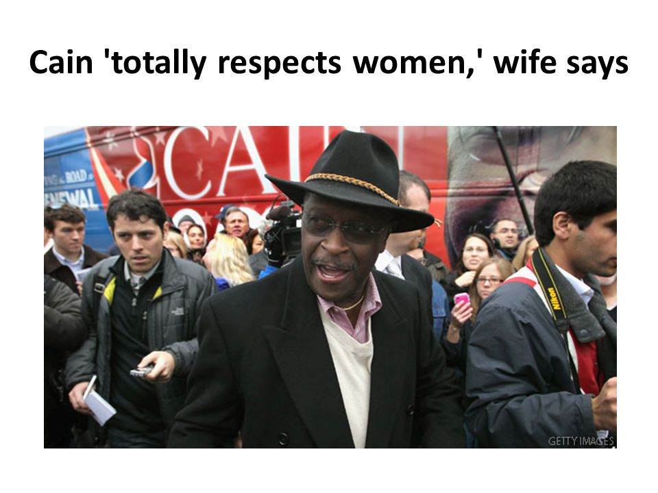 Cain 'totally respects women,' wife says