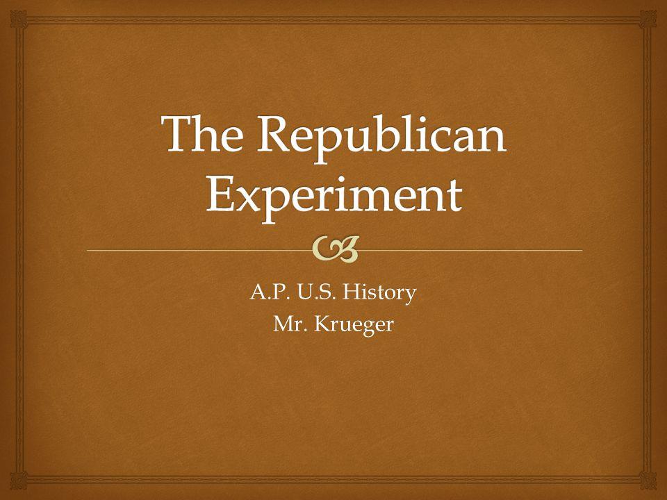 A.P. U.S. History Mr. Krueger