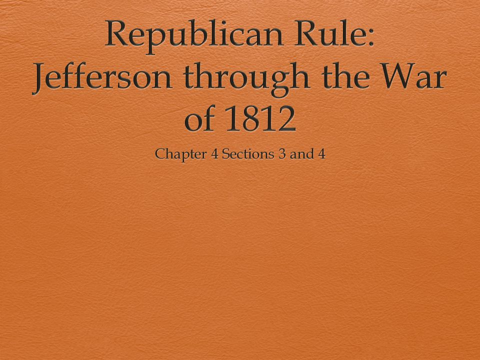 Jeffersonian Republicanism  Ideology:  Wanted a democratic government—power in the hands of the people  Thought all educated males should be able to vote not just wealthy people  Glorified the independent yeoman farmer  Thought cities/industry made people dependent on others  As little government involvement as possible in order to prevent chaos/anarchy  More power for the states, less for the federal govt (states rights)  Very narrow interpretation of the Constitution  Who would be a Republican.