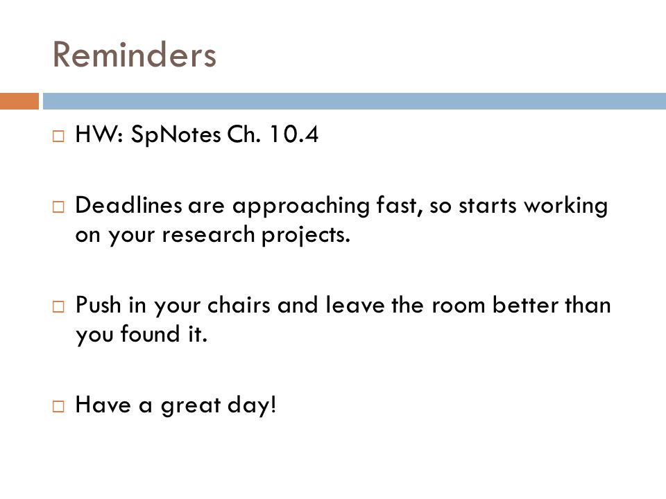 Reminders  HW: SpNotes Ch.