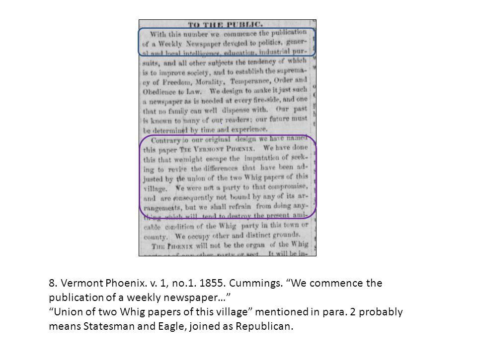 8. Vermont Phoenix. v. 1, no.1. 1855. Cummings.