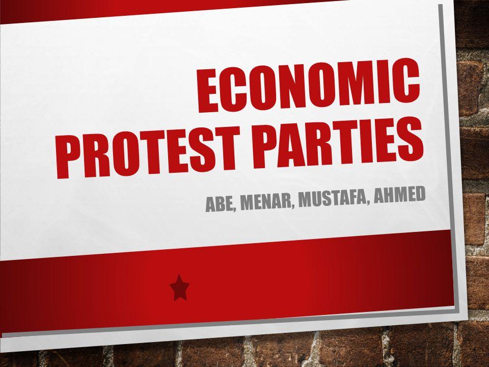 ECONOMIC PROTEST PARTIES ABE, MENAR, MUSTAFA, AHMED