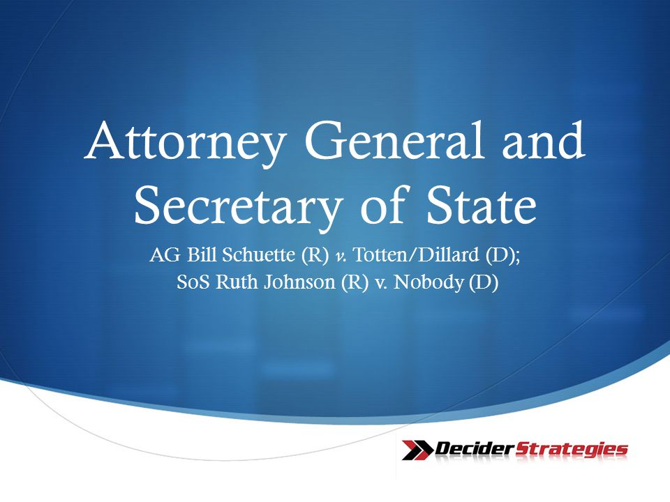 Attorney General and Secretary of State AG Bill Schuette (R) v.
