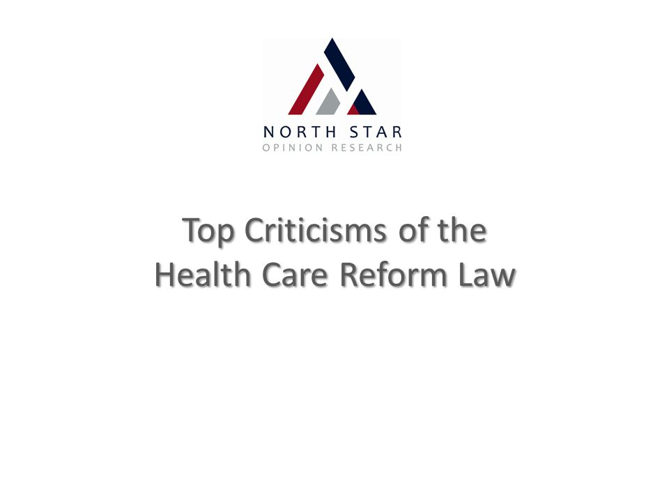 Top Criticisms of the Health Care Reform Law
