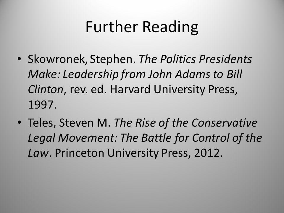 Further Reading Skowronek, Stephen.
