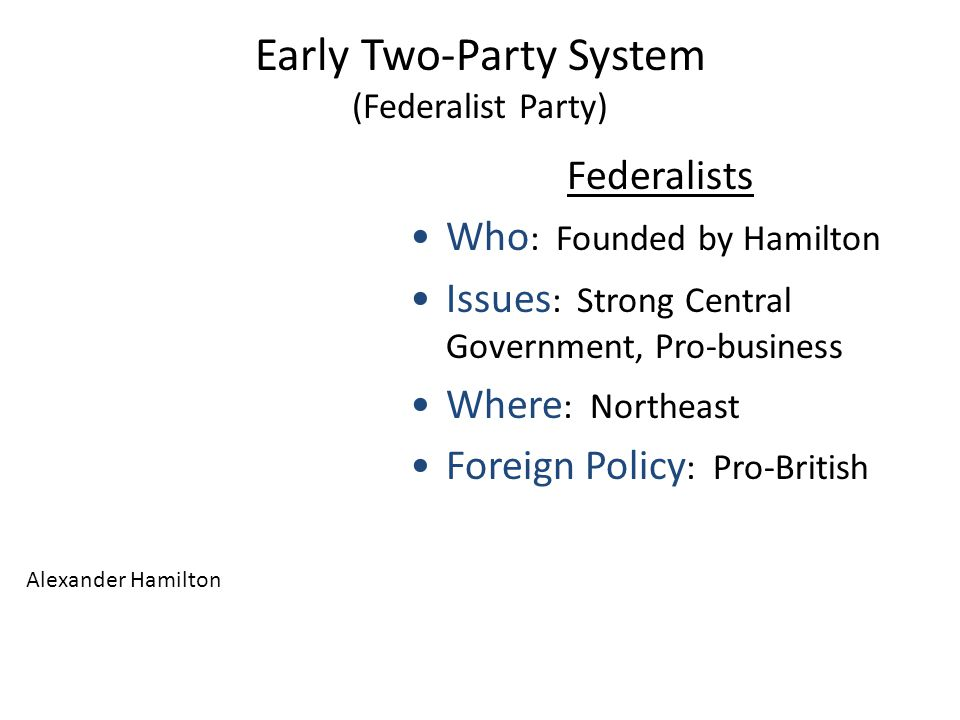 Toward A Two-Party System Following Washington's retirement two major Political Parties emerged President: 1789-1797