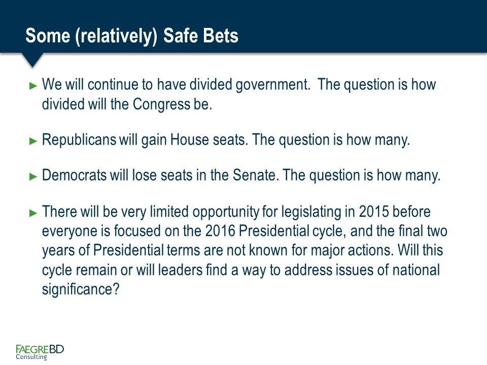 Some Key Questions & What to Watch For ► Watch the polls closely including sample size, type of voter, etc.