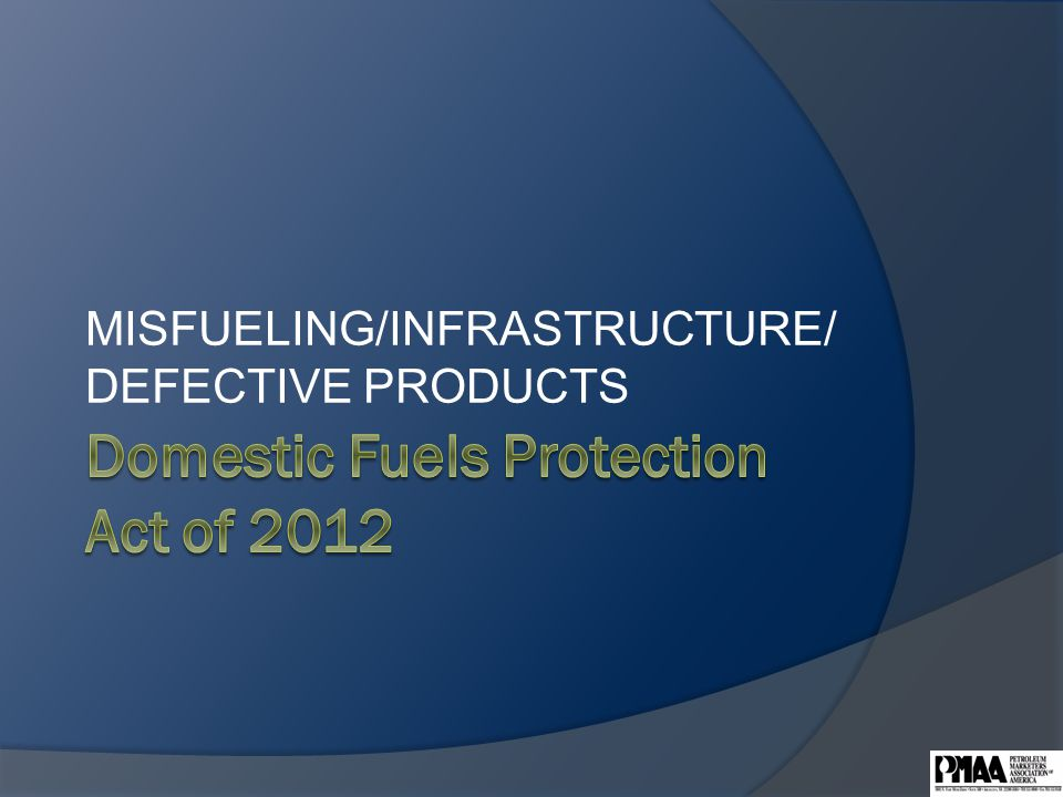 MISFUELING/INFRASTRUCTURE/ DEFECTIVE PRODUCTS