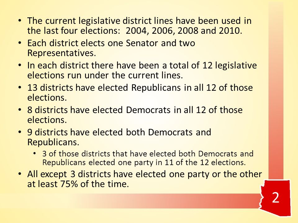 The current legislative district lines have been used in the last four elections: 2004, 2006, 2008 and 2010.