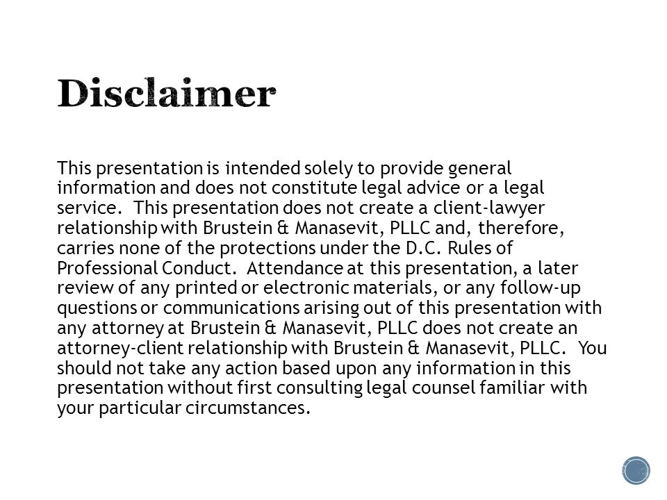 This presentation is intended solely to provide general information and does not constitute legal advice or a legal service.