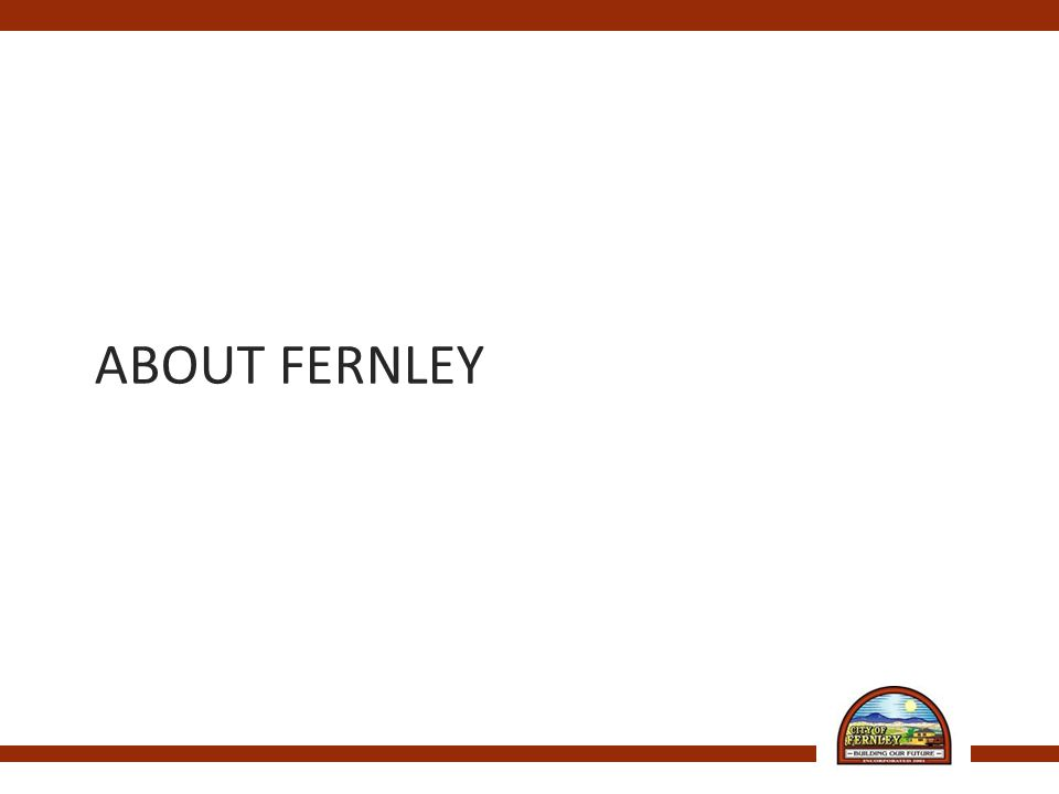 ABOUT FERNLEY