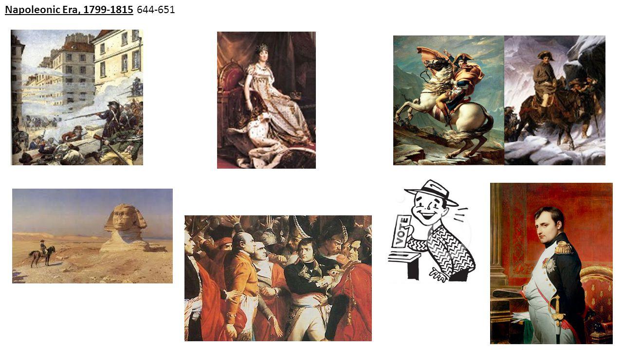 Napoleonic Era, 1799-1815 644-651