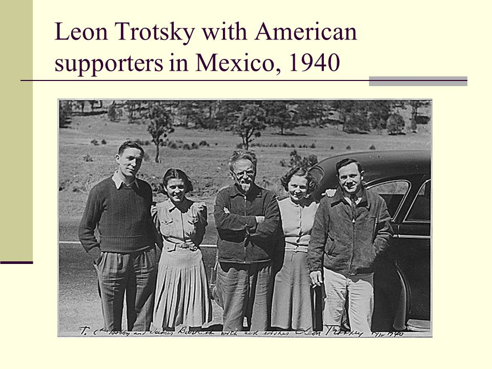 Leon Trotsky with American supporters in Mexico, 1940