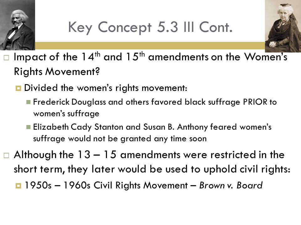 Key Concept 5.3 III Cont.