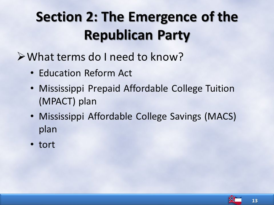 Section 2: The Emergence of the Republican Party  What terms do I need to know.