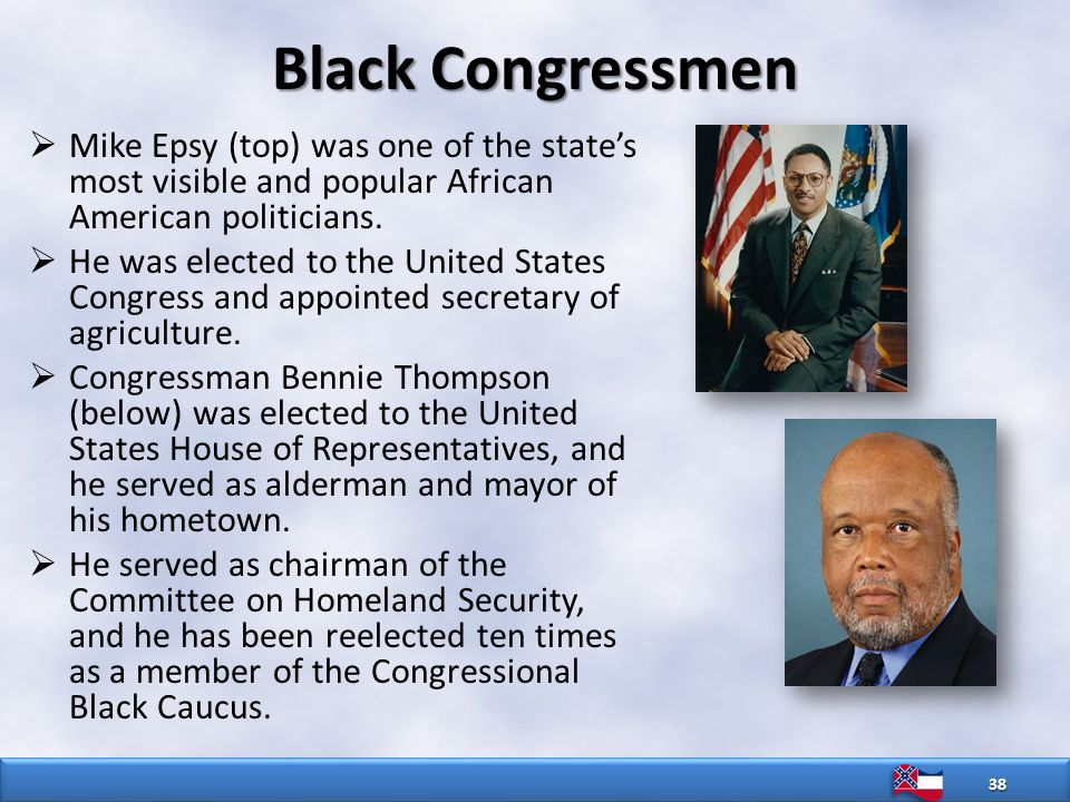 Black Congressmen  Mike Epsy (top) was one of the state's most visible and popular African American politicians.