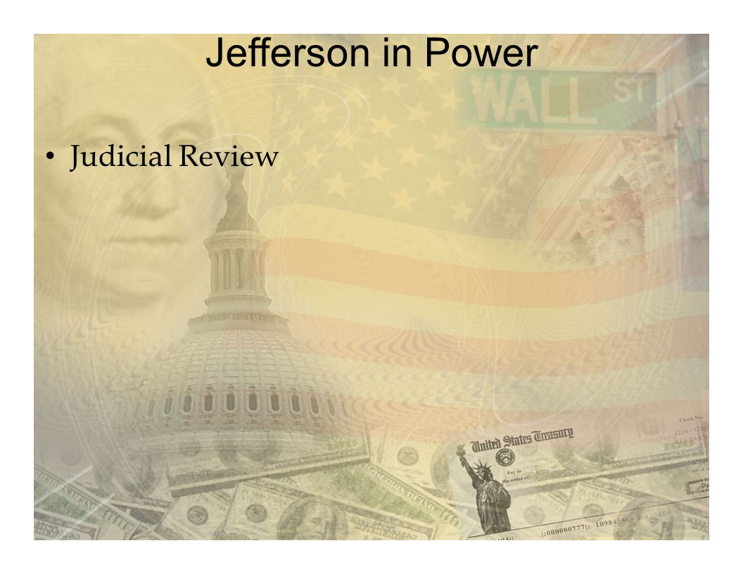 Jefferson in Power Judicial Review