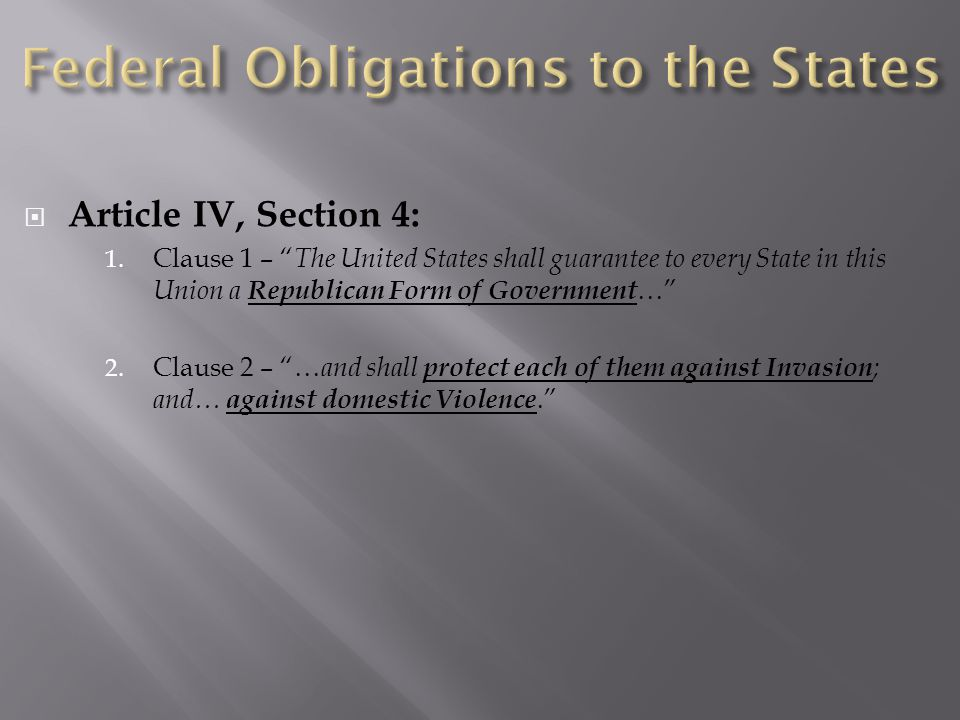  Article IV, Section 4: 1.