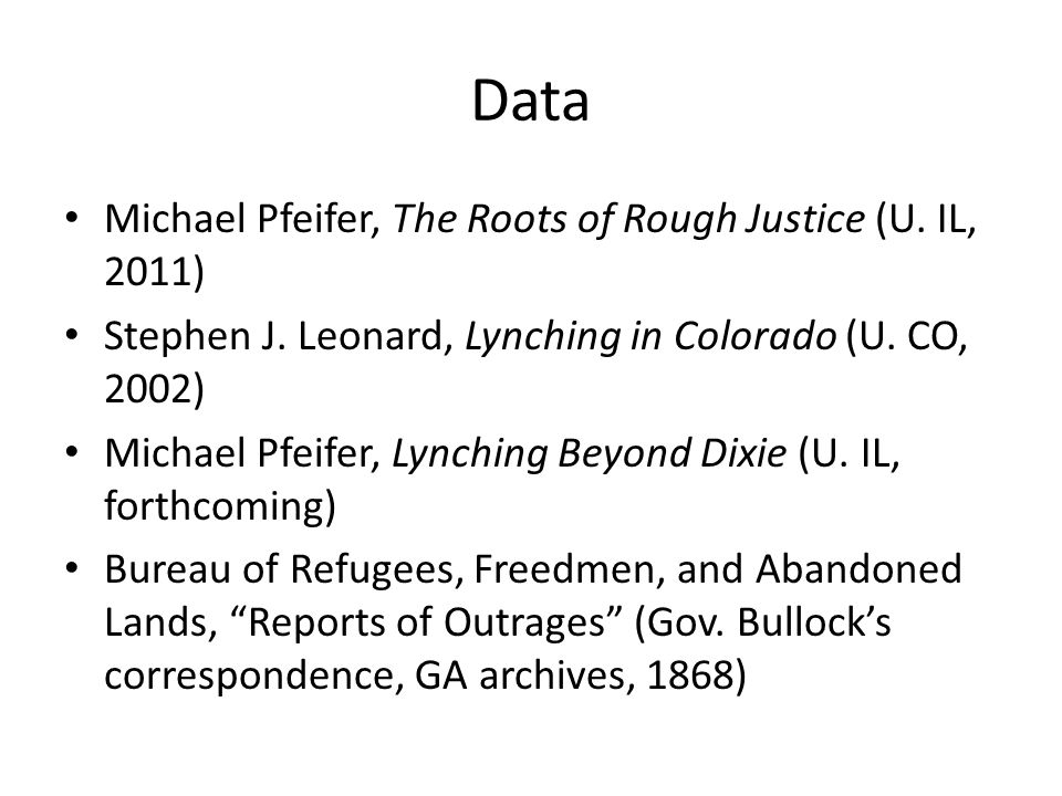 Data Michael Pfeifer, The Roots of Rough Justice (U.
