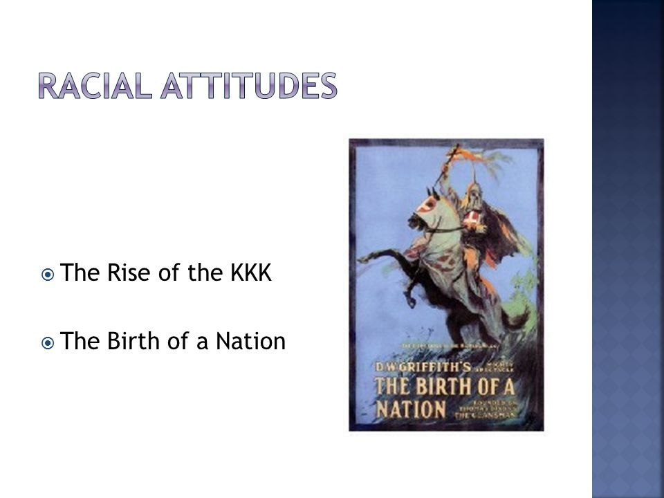  The Rise of the KKK  The Birth of a Nation