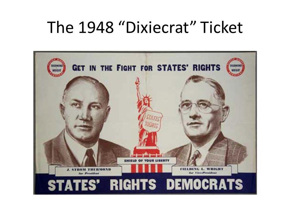 The 1948 Dixiecrat Ticket