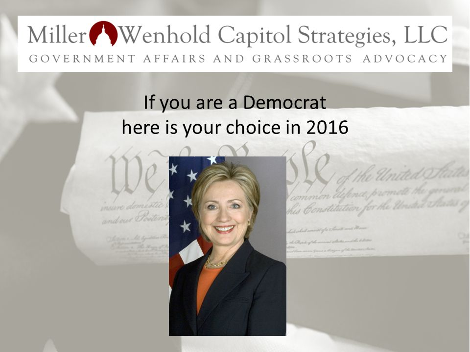 If you are a Democrat here is your choice in 2016